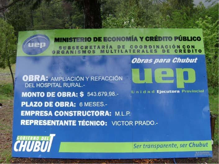 Cartel de Obra Pintado - Gobierno de la Provincia del Chubut - Lago Puelo - Provincia del Chubut - RA Carteles